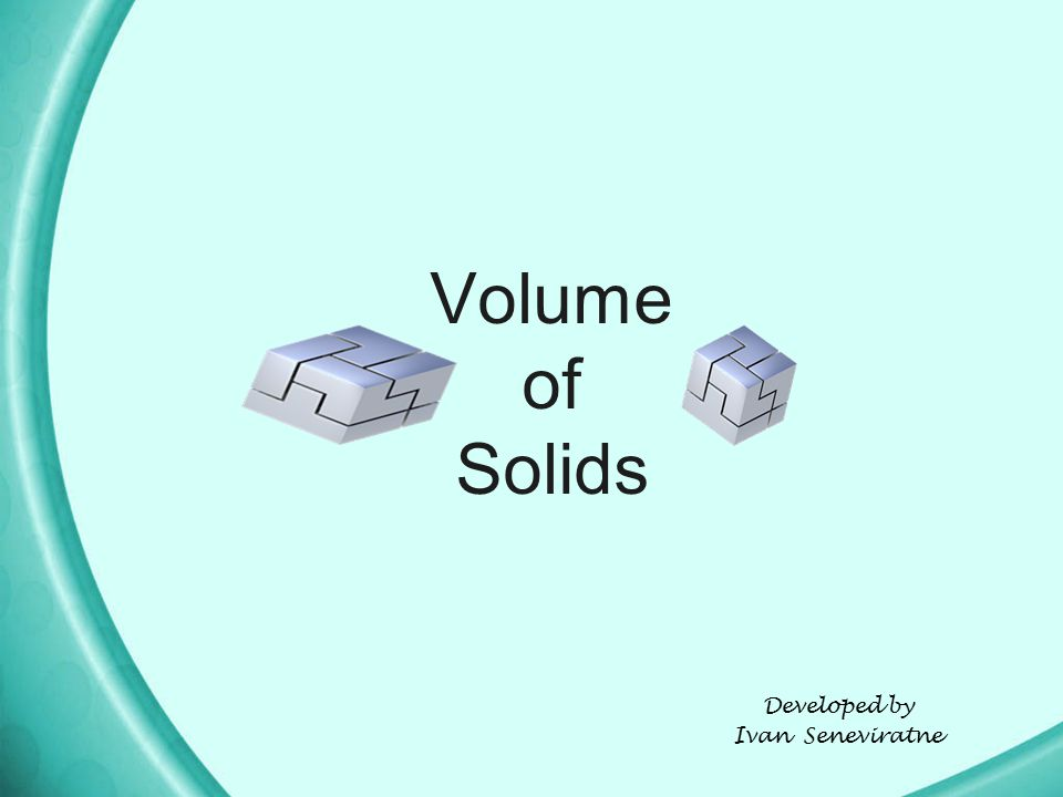 Volume of Solids Developed by Ivan Seneviratne