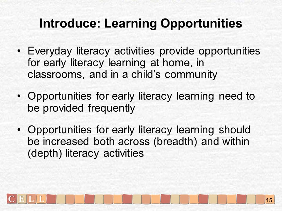 Introduce: Learning Opportunities