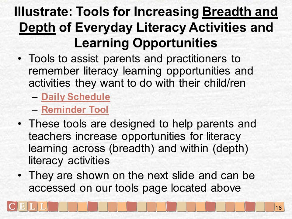 Illustrate: Tools for Increasing Breadth and Depth of Everyday Literacy Activities and Learning Opportunities