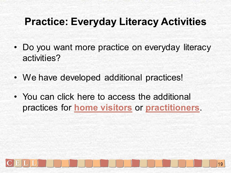 Practice: Everyday Literacy Activities