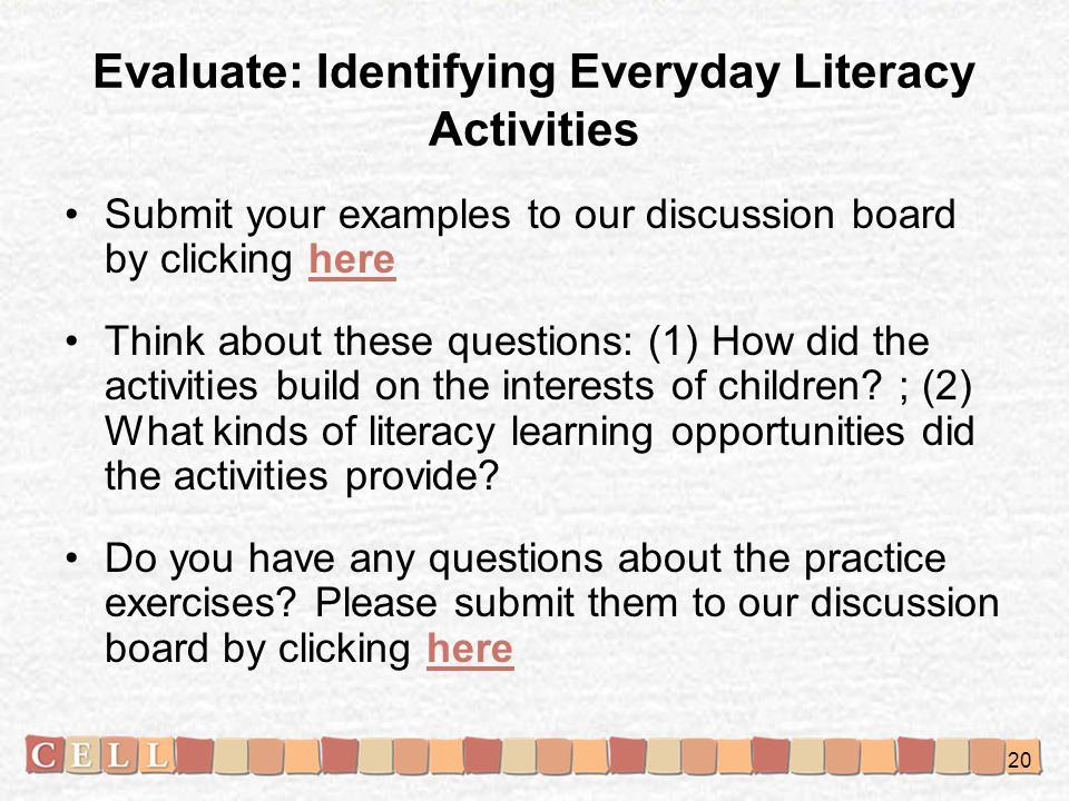 Evaluate: Identifying Everyday Literacy Activities