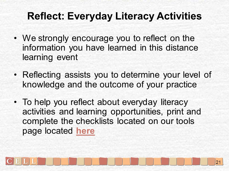 Reflect: Everyday Literacy Activities