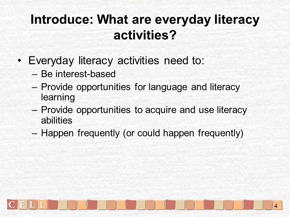 Introduce: What are everyday literacy activities