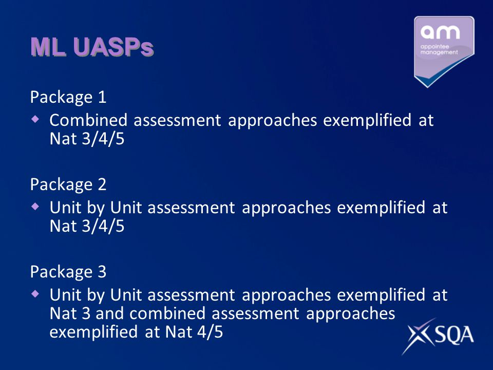 ML UASPs Package 1. Combined assessment approaches exemplified at Nat 3/4/5. Package 2.