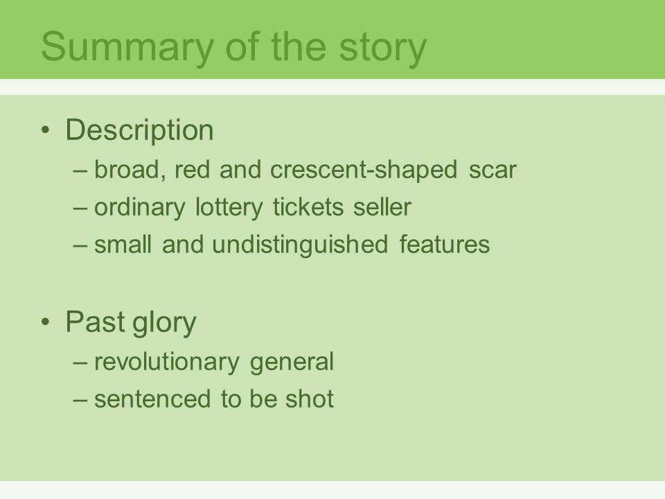 Summary of the story Description Past glory