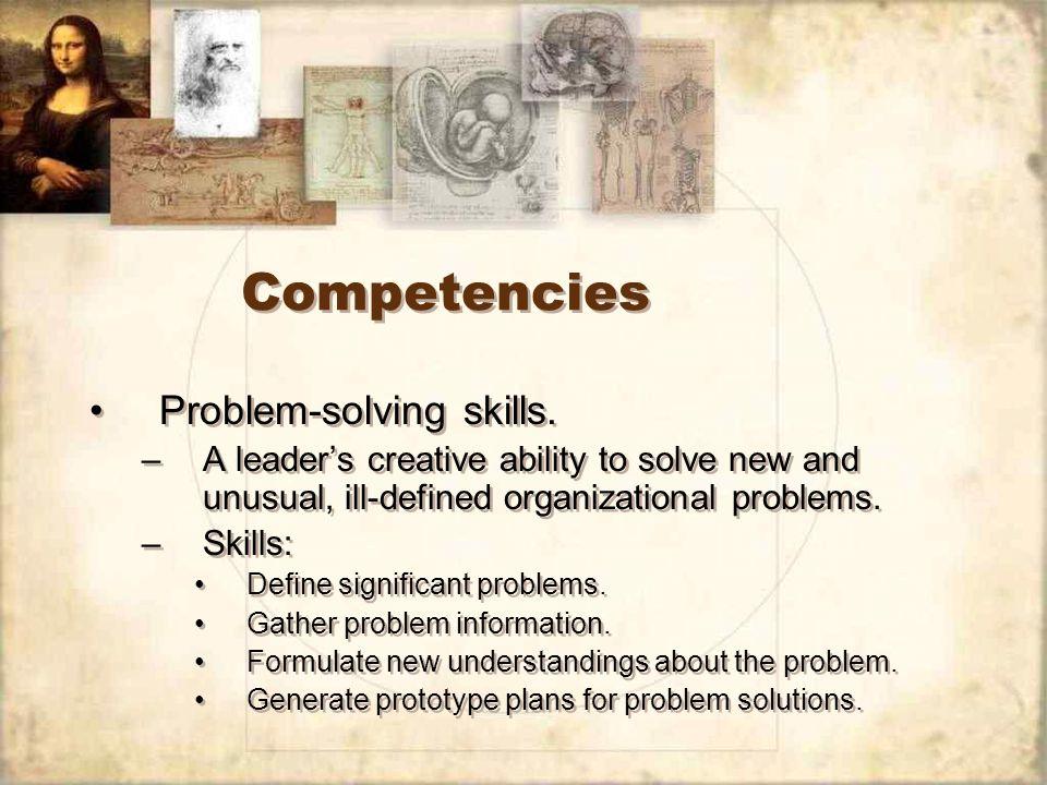 Competencies Problem-solving skills.