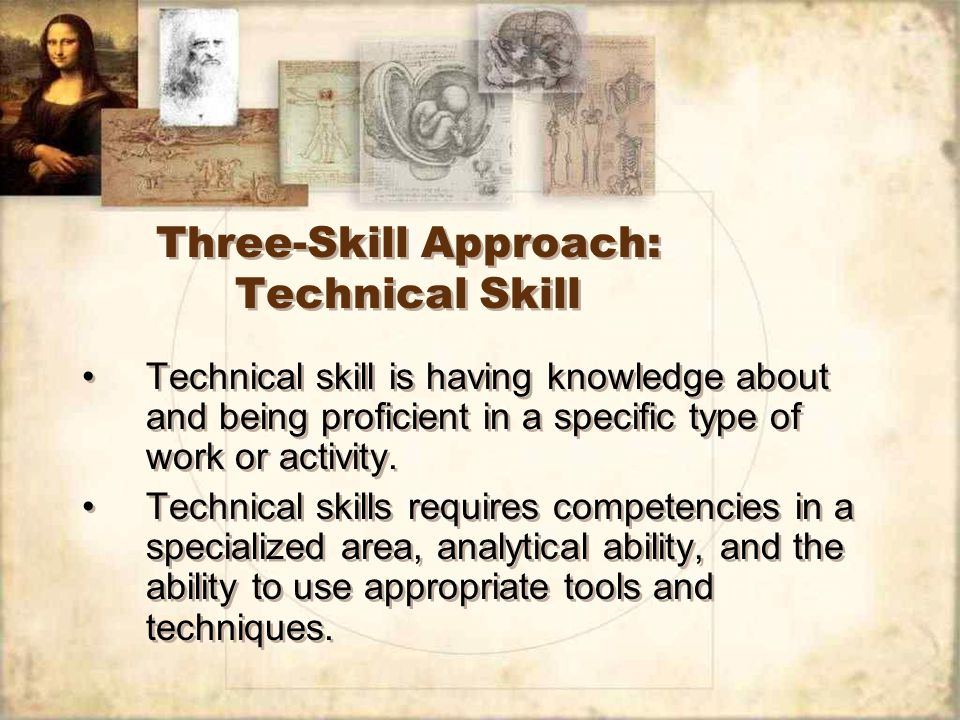 Three-Skill Approach: Technical Skill