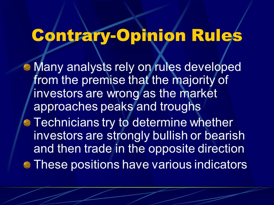 Contrary-Opinion Rules