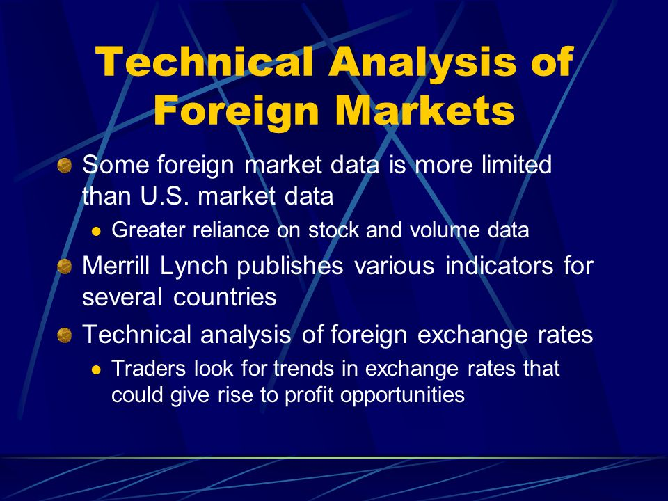 foreign market analysis Foreign market analysis improves the chances of success in foreign direct investment (fdi) initiatives through a comparison of potential target foreign markets.