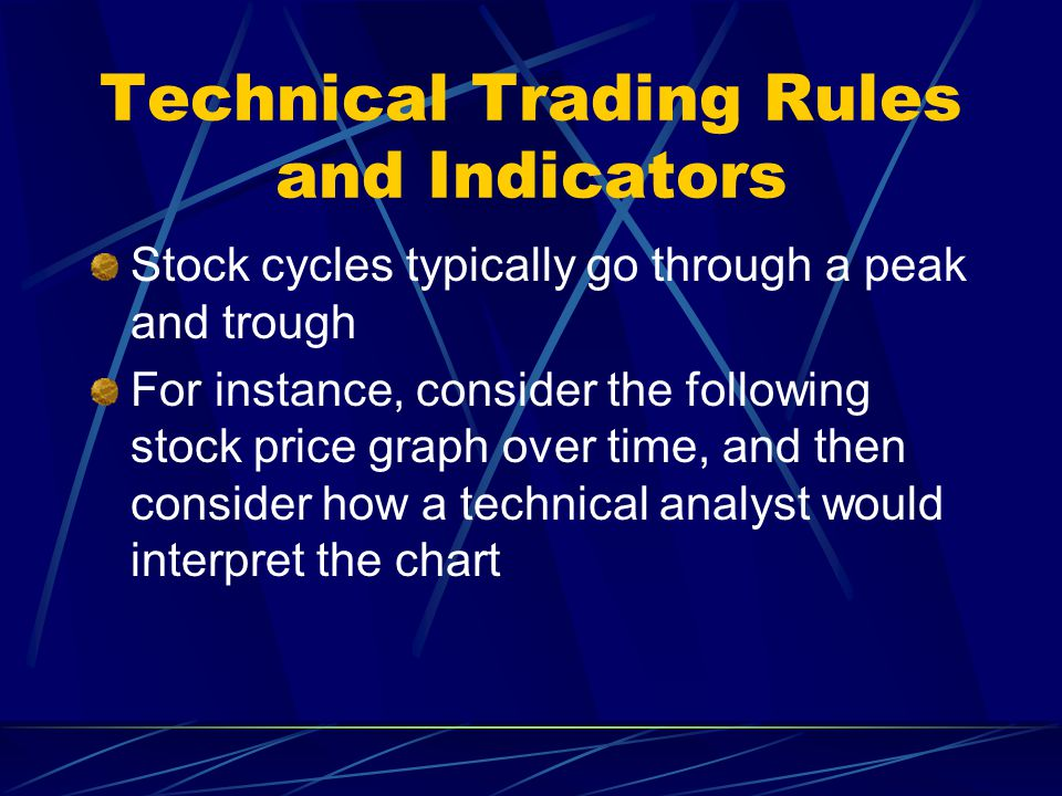 Technical Trading Rules and Indicators