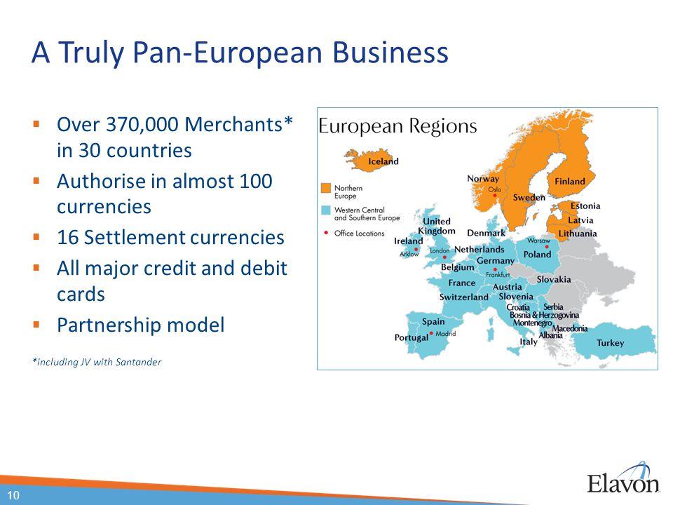 A Truly Pan-European Business
