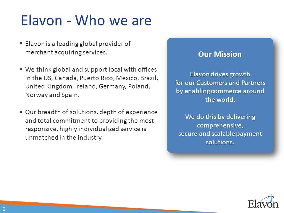 Elavon - Who we are Our Mission