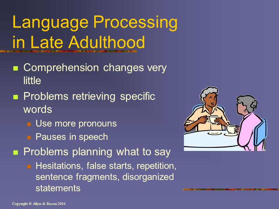 Language Processing in Late Adulthood