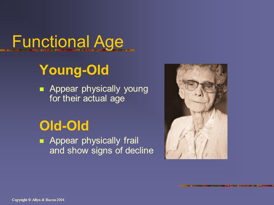 Functional Age Young-Old Old-Old