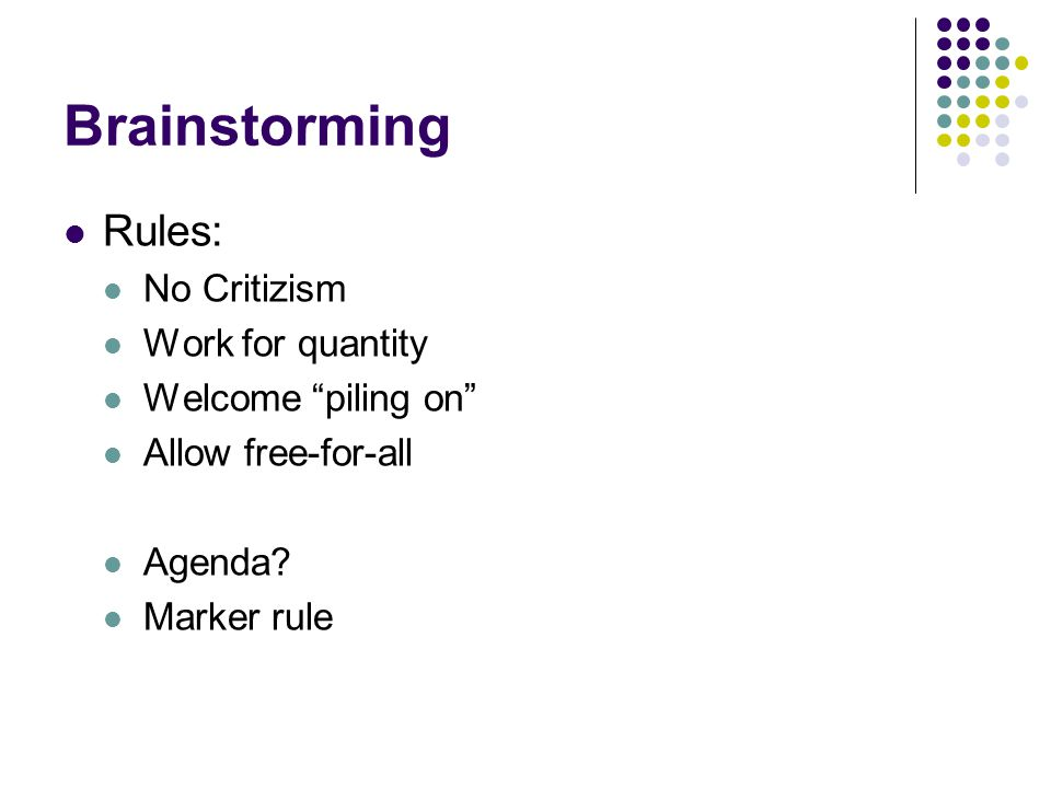 Brainstorming Rules: No Critizism Work for quantity