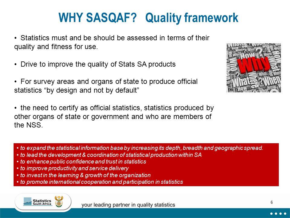 WHY SASQAF Quality framework