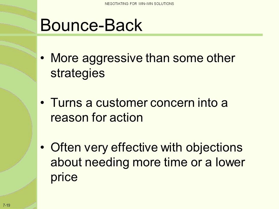 Bounce-Back More aggressive than some other strategies