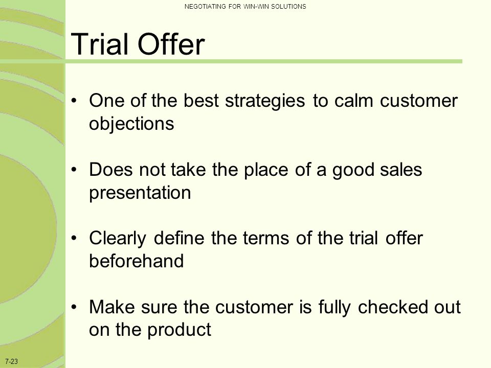 Trial Offer One of the best strategies to calm customer objections