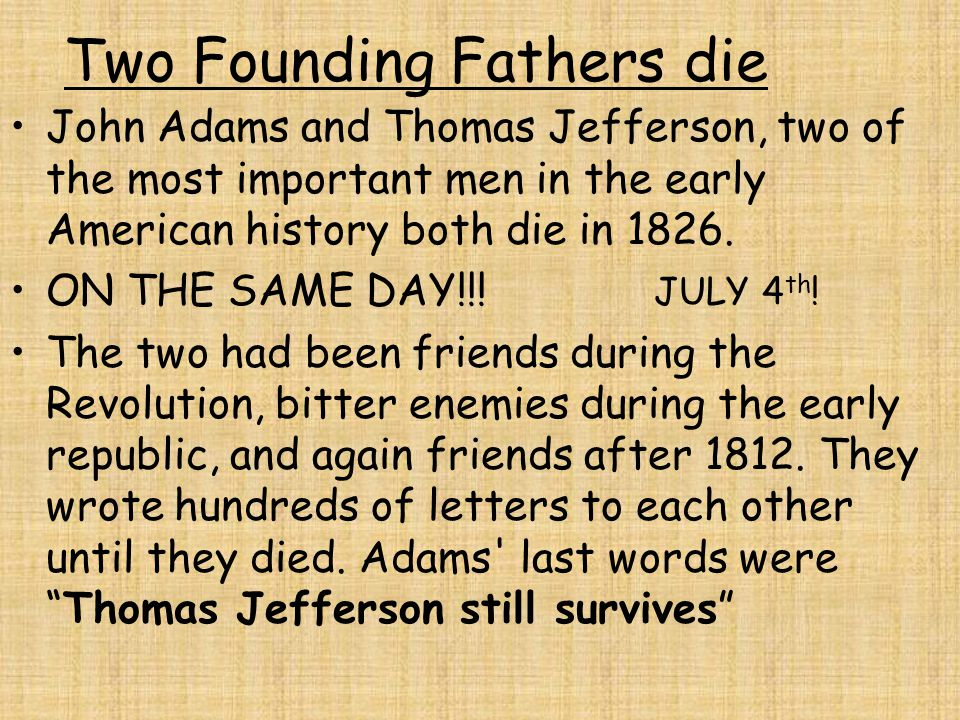 Two Founding Fathers die