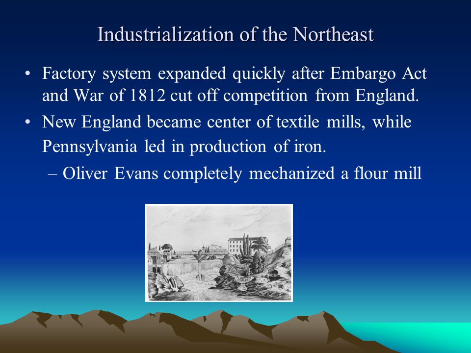 Industrialization of the Northeast
