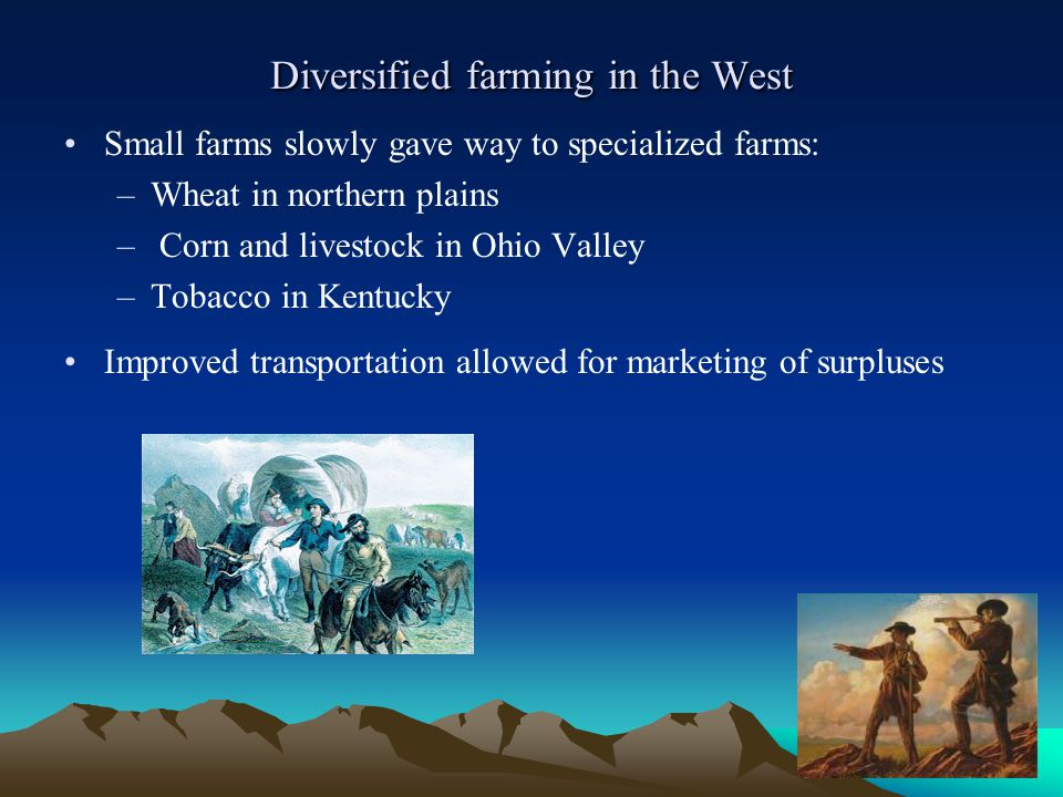 Diversified farming in the West