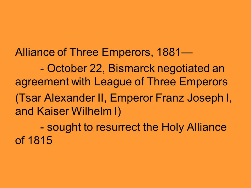Alliance of Three Emperors, 1881—