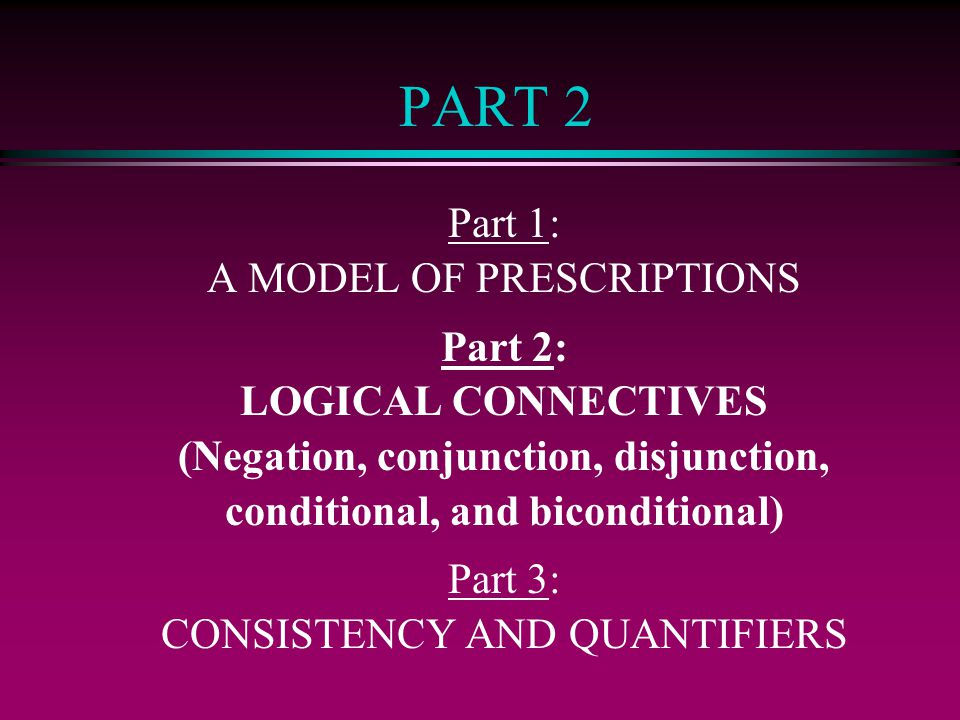 (Negation, conjunction, disjunction, conditional, and biconditional)