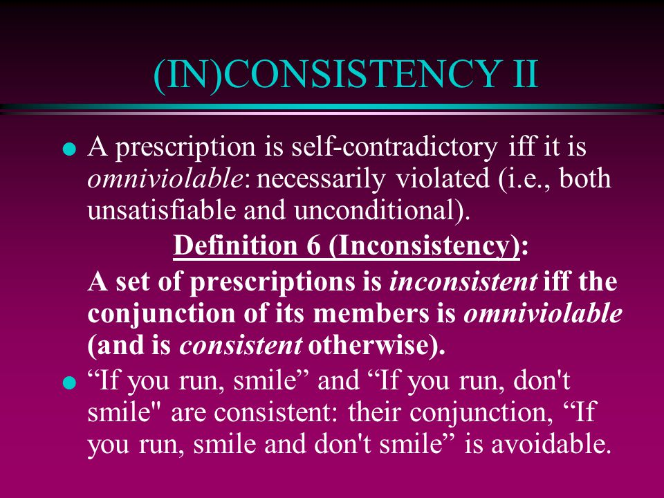 Definition 6 (Inconsistency):