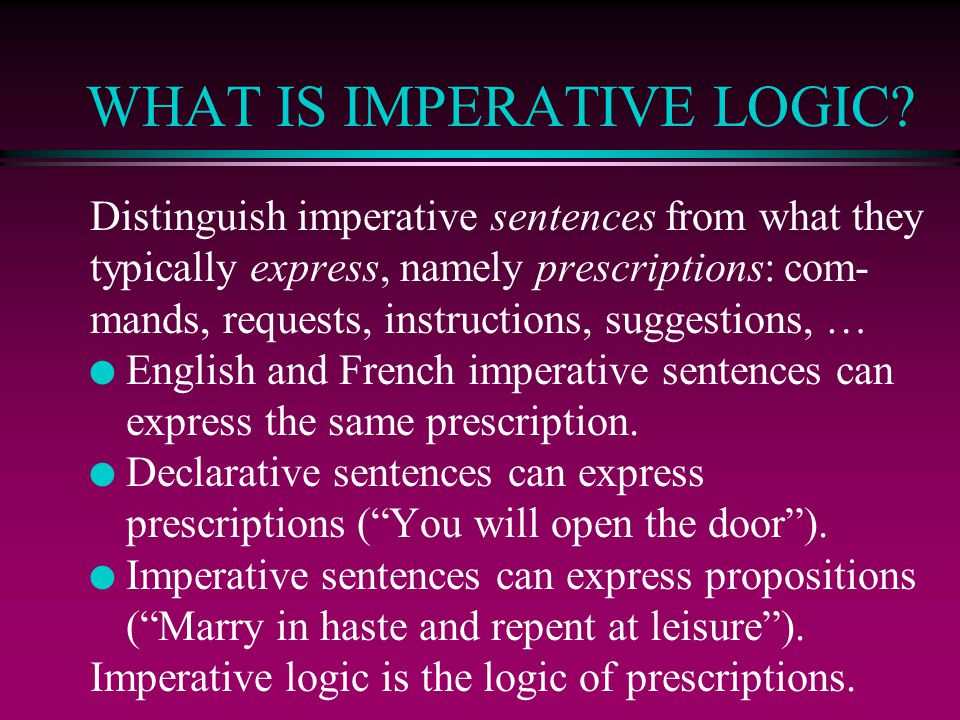 WHAT IS IMPERATIVE LOGIC