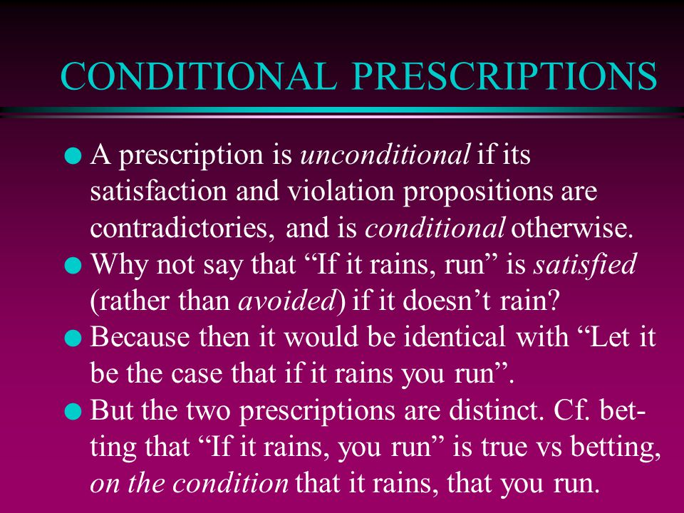 CONDITIONAL PRESCRIPTIONS