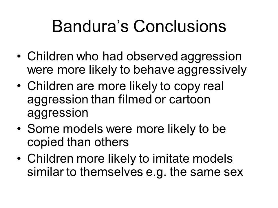 Bandura's Conclusions