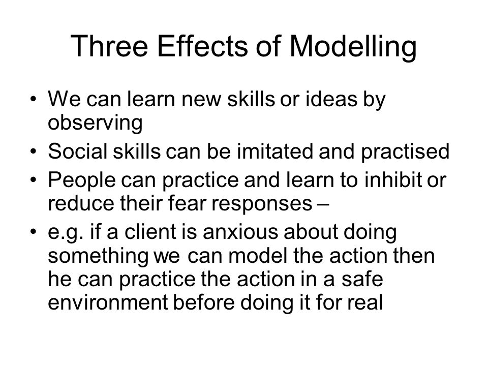 Three Effects of Modelling
