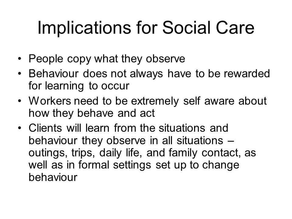 Implications for Social Care