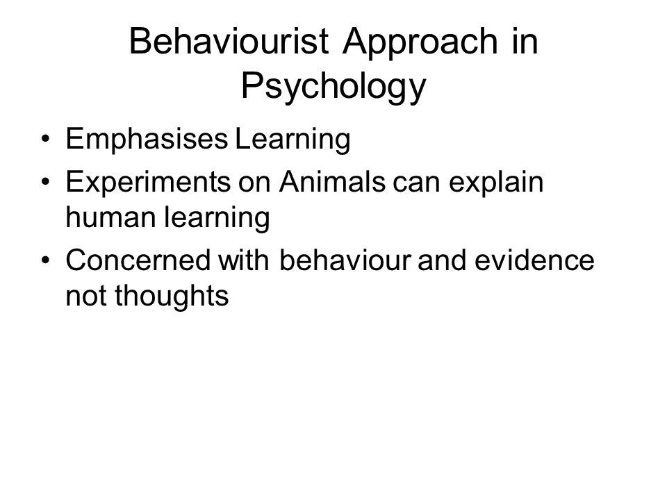 Behaviourist Approach in Psychology