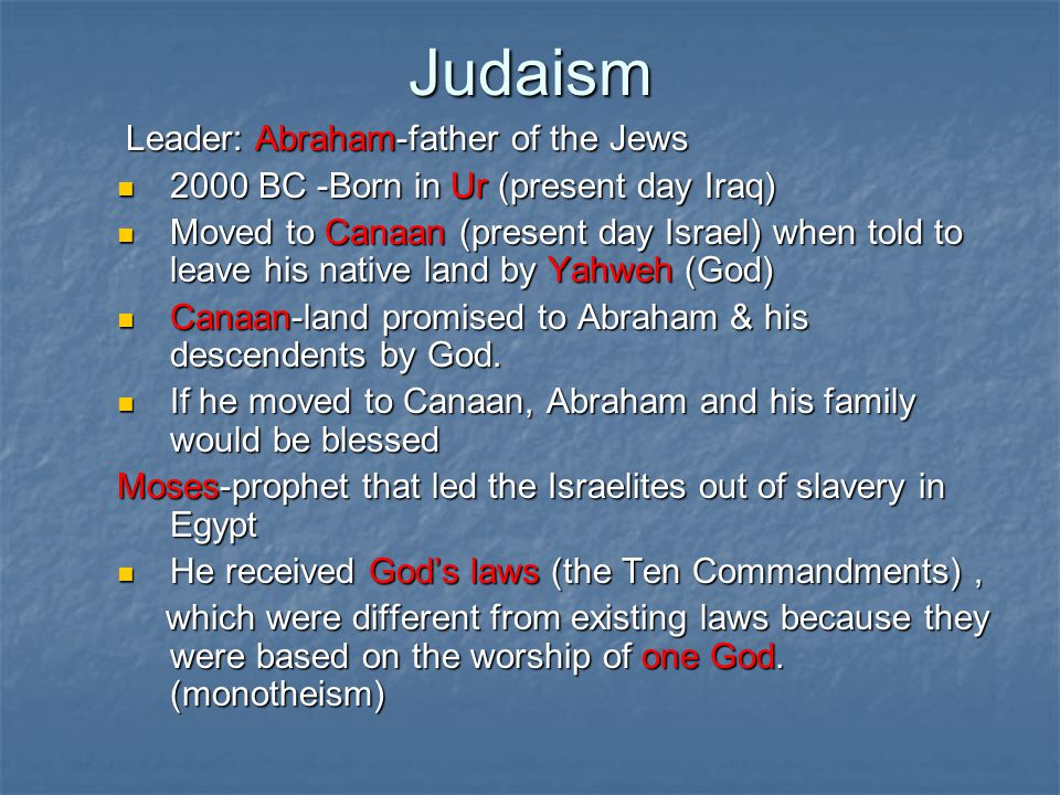 Judaism Leader: Abraham-father of the Jews