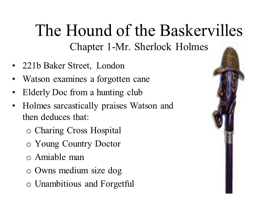 The Hound of the Baskervilles Chapter 1-Mr. Sherlock Holmes