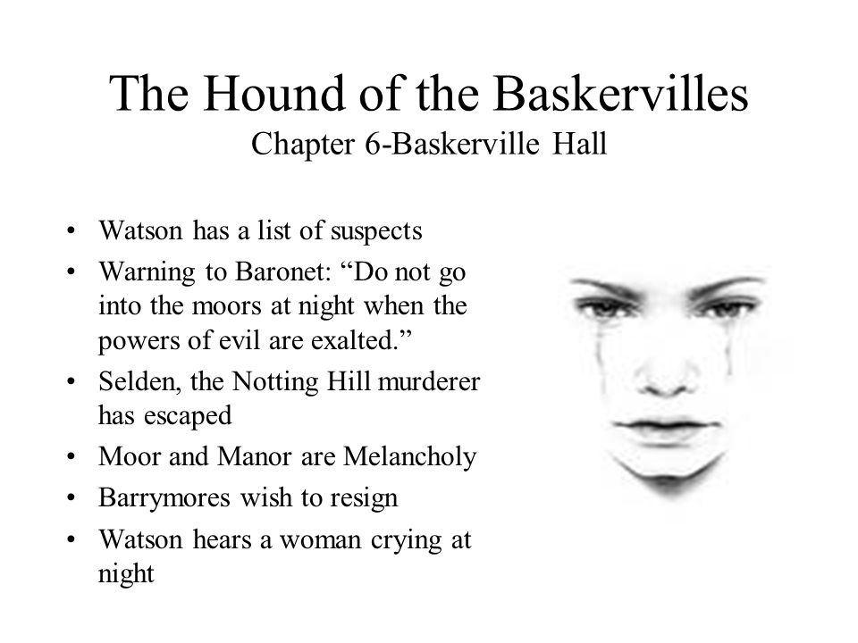 The Hound of the Baskervilles Chapter 6-Baskerville Hall