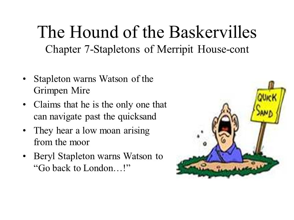 The Hound of the Baskervilles Chapter 7-Stapletons of Merripit House-cont