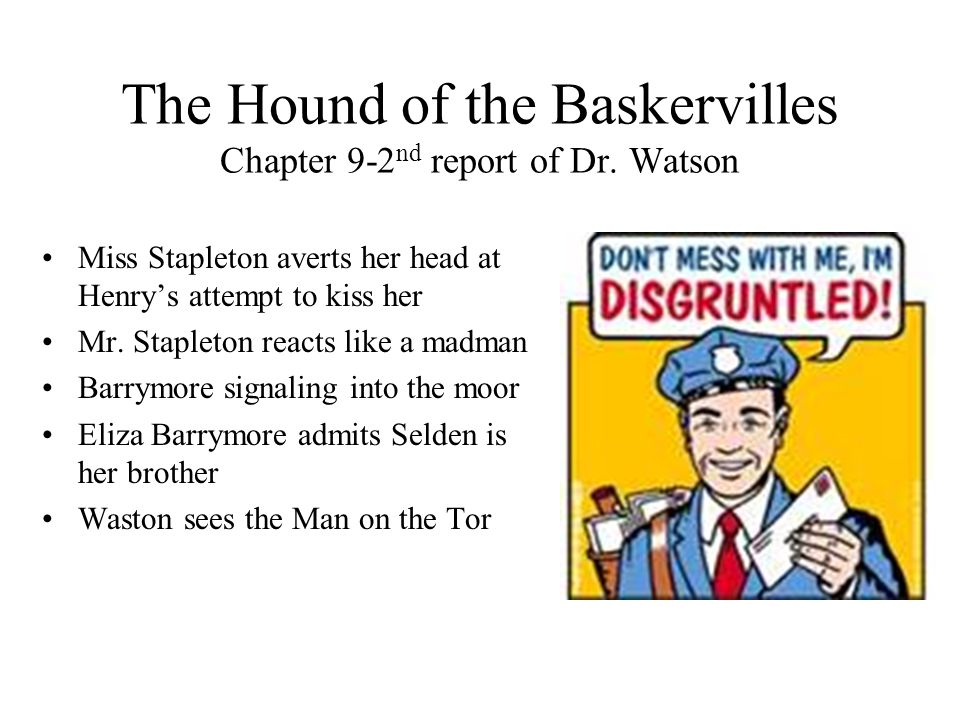 The Hound of the Baskervilles Chapter 9-2nd report of Dr. Watson