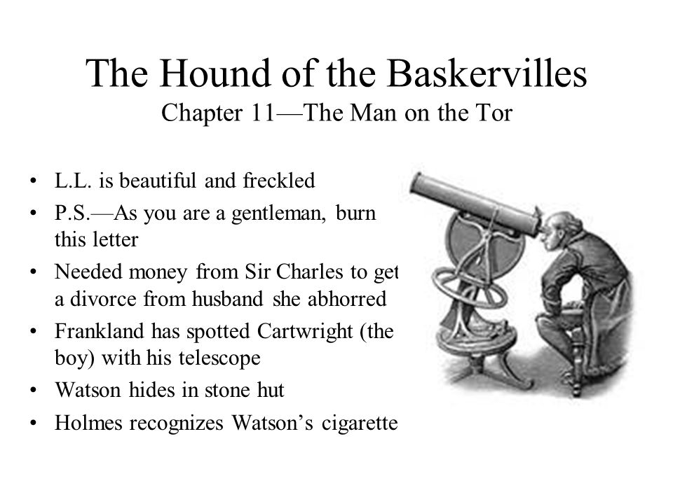 The Hound of the Baskervilles Chapter 11—The Man on the Tor