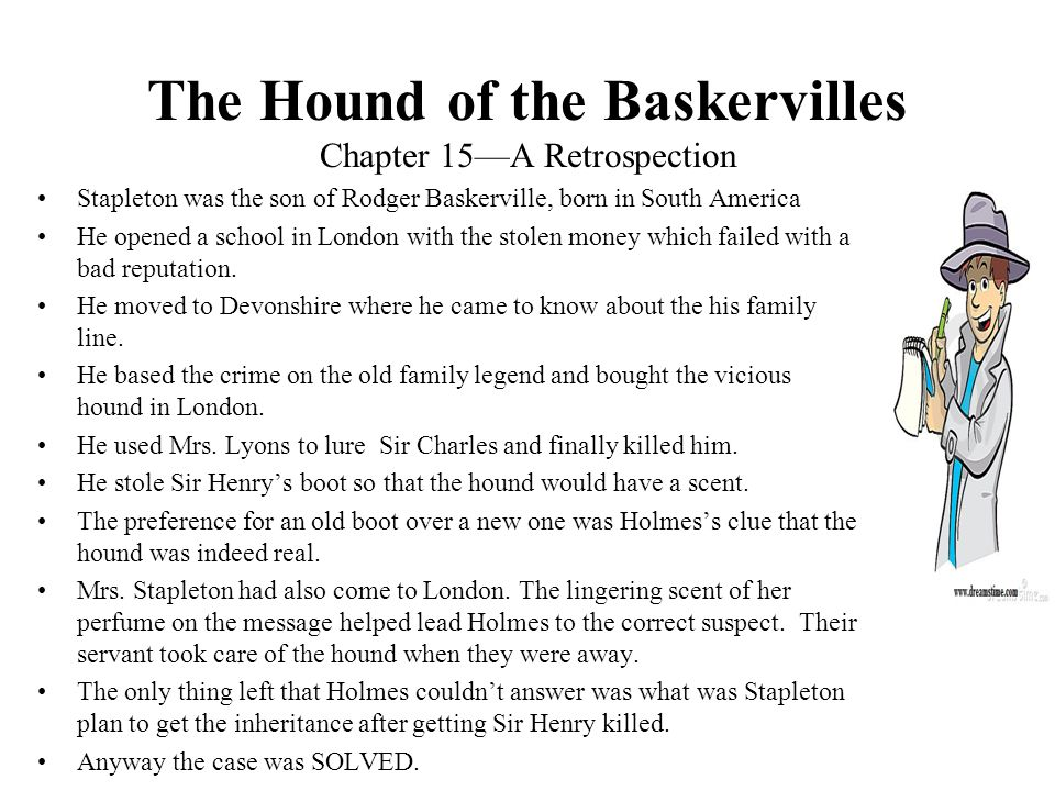 The Hound of the Baskervilles Chapter 15—A Retrospection