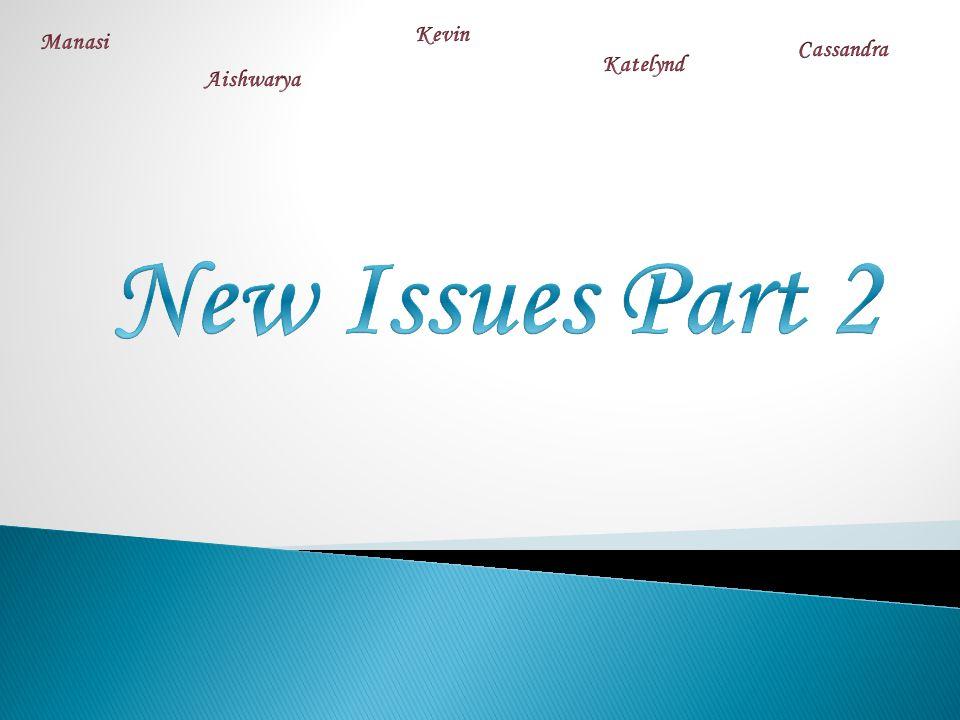 Kevin Manasi Cassandra Katelynd Aishwarya New Issues Part 2
