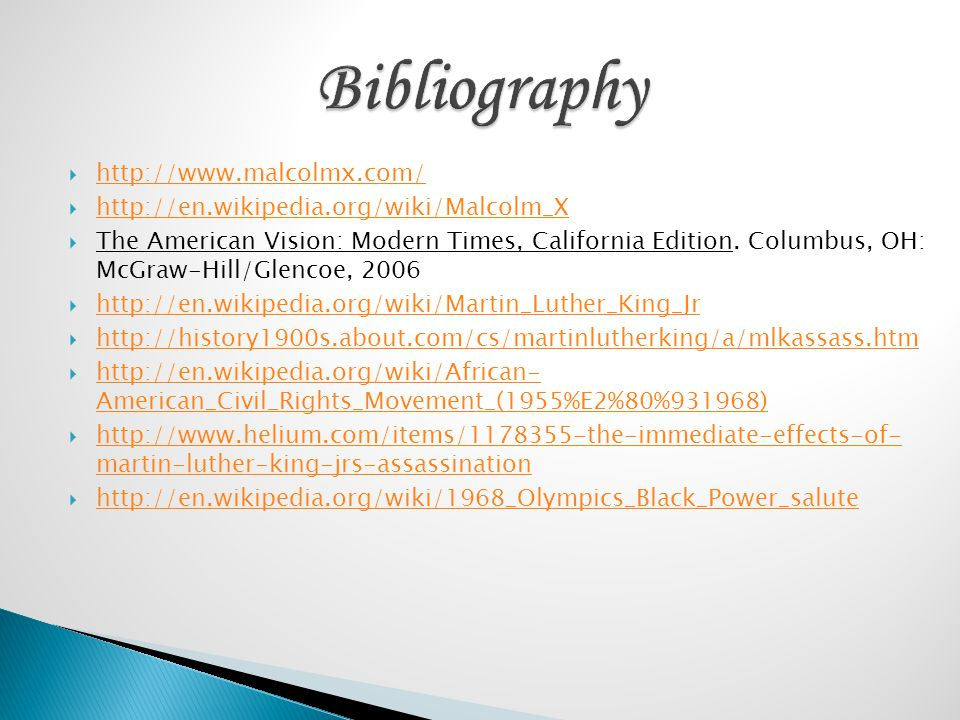 Bibliography http://www.malcolmx.com/