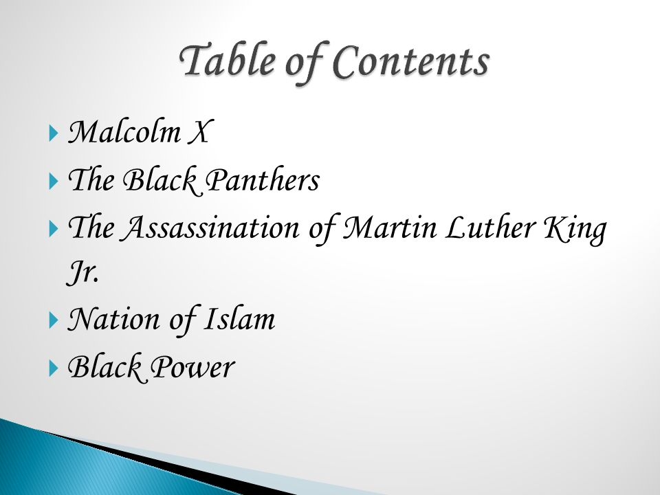 Table of Contents Malcolm X The Black Panthers