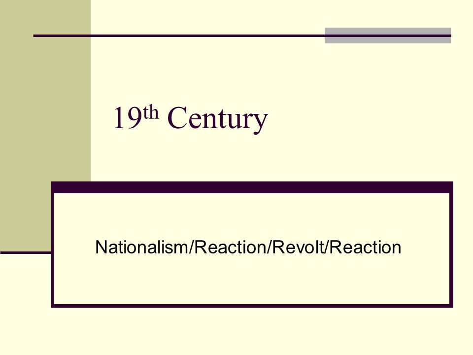 Nationalism/Reaction/Revolt/Reaction