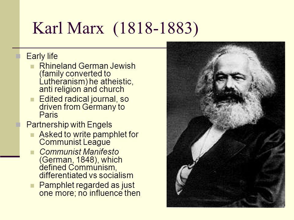 Karl Marx (1818-1883) Early life
