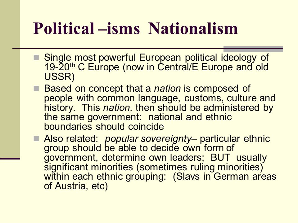 Political –isms Nationalism