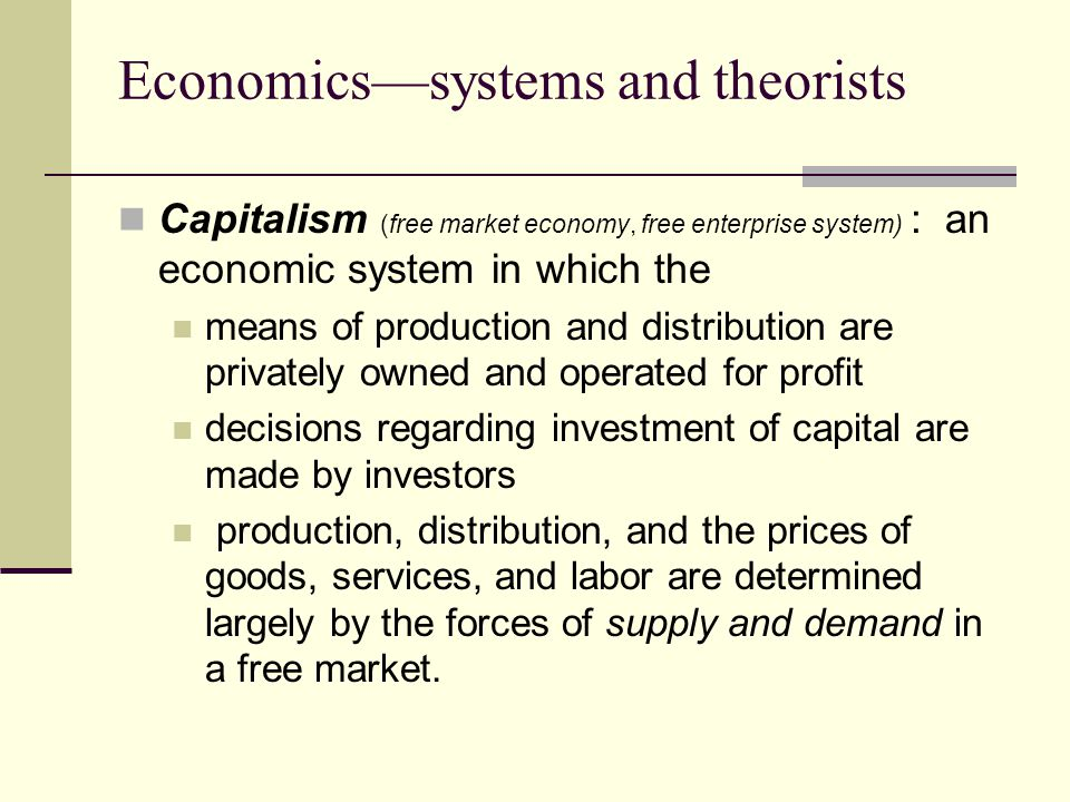 Economics—systems and theorists