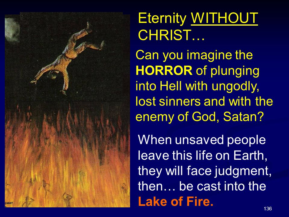 Eternity WITHOUT CHRIST…