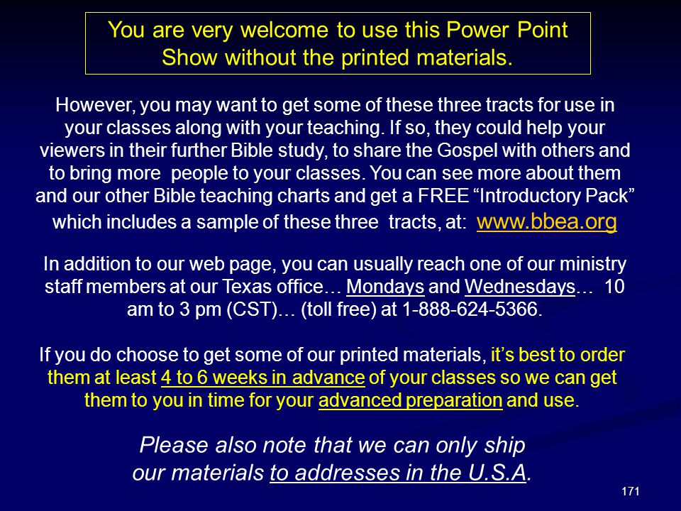 You are very welcome to use this Power Point Show without the printed materials.